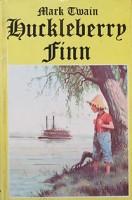 Mark Twain: Huckleberry Finn