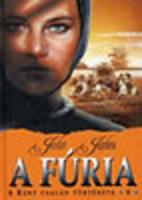 John Jakes: A f�ria - A Kent csal�d t�rt�nete 4.